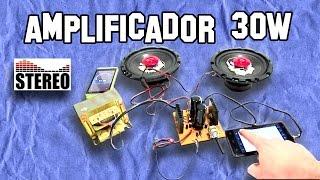 Como Hacer Un Amplificador de Sonido 30w Estereo Parte 3/3 - Experimentos Caseros