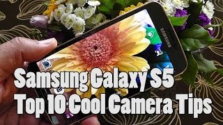 samsung galaxy s5 - top 10 cool camera tips [review]
