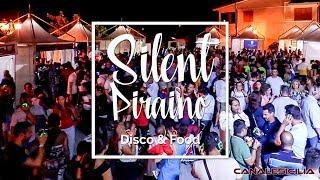 Silent Piraino - Disco & Food - www.canalesicilia.it