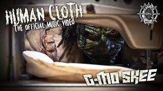 G-Mo Skee – Human Cloth