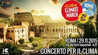 Concerto per il Clima | 29 Novembre 2015 | Roma | Fori Imperiali