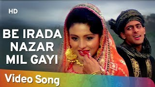 Be Irada Nazar Mil Gayi To - Salman Khan - Chandni - Sanam Bewafa - Hindi Song