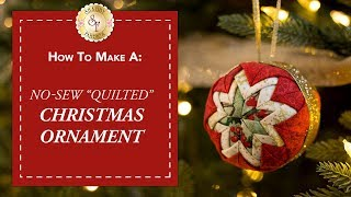 "getlinkyoutube.com-No-Sew ""Quilted"" Christmas Ornament 
