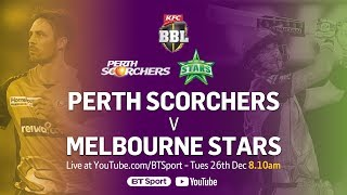 FULL MATCH: Perth Scorchers v Melbourne Stars (Dec 26, 2017) - BBL