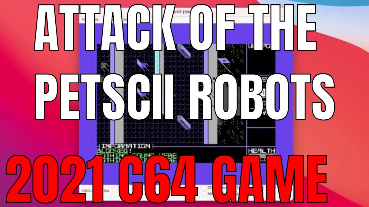Attack of the PETSCII Robots C64 2021