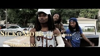 SickoMobb ft. Cago leek-TeamSicko [Official Video] Shot By @SlateHouse_