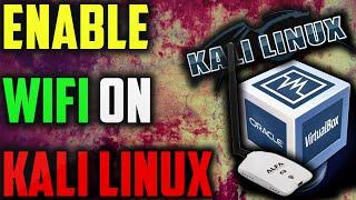 getlinkyoutube.com-HOW TO ENABLE WIFI ADPATER IN KALI LINUX VIRTUALBOX
