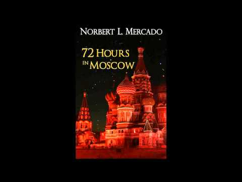 72 Hours In Moscow