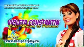 getlinkyoutube.com-VIOLETA CONSTANTIN   COLAJ MUZICA POPULARA DE PETRECERE