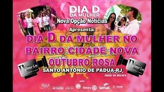 N.O. Notícias-Dia D da Mulher no Bairro Cidade Nova