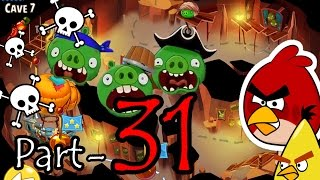 Angry Birds Epic: Part-31 Gameplay Chronicle Cave 7: Forgotten Bastion 1-2 (iOS, Android)