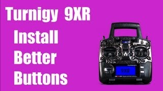 getlinkyoutube.com-Turnigy 9XR - How to install better buttons