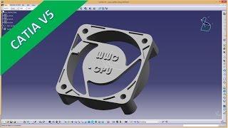 getlinkyoutube.com-5.6 cpu luefter gehaeuse catia v5 training - how to emboss text on models