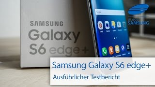 Samsung Galaxy S6 edge+ SM-G928F Test Testbericht deutsch HD
