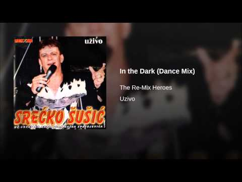 In the Dark (Dance Mix)