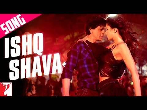Ishq Shava - Song - Jab Tak Hai Jaan