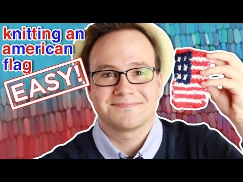 How to Knit an Easy American Flag: For Beginners!