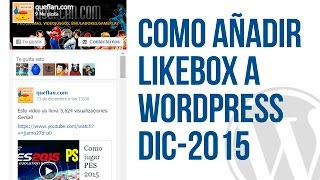 getlinkyoutube.com-Como crear LIKEBOX para añadir en WORDPRESS - DIC 2015 - como añadir facebook a wordpress