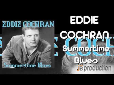 Eddie Cochran - Summertime Blues -fZZD8ckwLJA