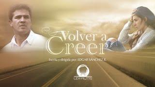 getlinkyoutube.com-VOLVER A CREER - Película Cristiana en HD