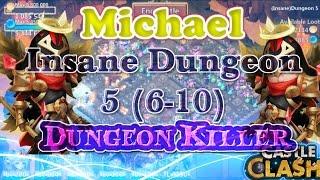 Castle Clash Michael Insane Dungeon 5 (6-10) Gameplay_Grimfiend Epic