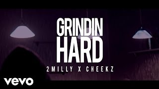 2 Milly - Grindin Hard