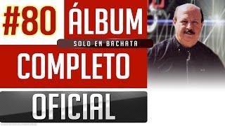 getlinkyoutube.com-Marino #80 - Solo En Bachata [Album Completo Oficial]