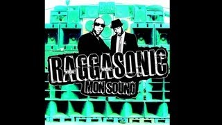 Raggasonic - Mon Sound Remix