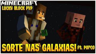 getlinkyoutube.com-LUCKY BLOCK PVP - SORTE DAS GALAXIAS! ft. Porco
