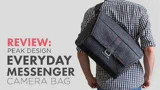 getlinkyoutube.com-Review: Peak Design Everyday Messenger Camera Bag