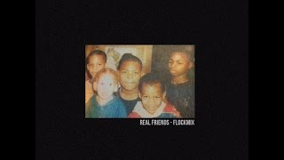 Waka Flocka - Real Friends (FlockMix)