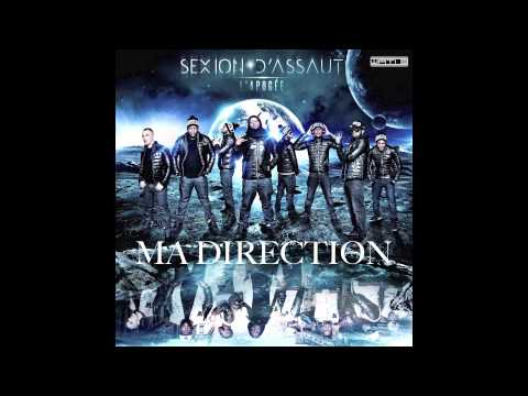 Sexion D'Assaut - Ma Direction (SINGLE OFFICIEL)