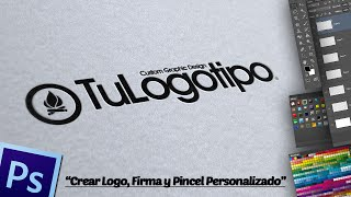 getlinkyoutube.com-Crear Logo, Firma y Pincel Personalizado en Photoshop.