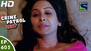 Crime Patrol - क्राइम पेट्रोल सतर्क-Aakarshan- Episode 605 - 10th January, 2016 width=