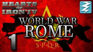 getlinkyoutube.com-BIRTH OF NEW NEW ROME [1] World War Rome - Hearts of Iron 4 HOI4 Paradox Interactive