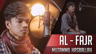 Muzammil Hasballah - Surat Al Fajr width=