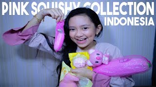 PINK SQUISHY COLLECTION INDONESIA | CHANTIKA