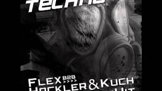 getlinkyoutube.com-Banging Techno sets :: 023 -- FLEX B2B with Hackler & Kuch // BrettHit