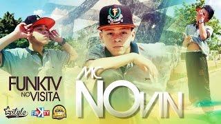 getlinkyoutube.com-Mc Novin - Funk TV Visita ( Completo Oficial )