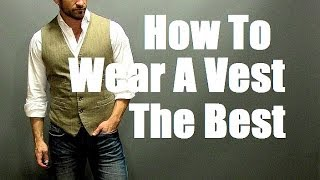 How To Wear A Vest The Best!  Men's Style: Vest (Waistcoat) Outfit