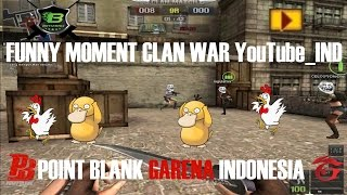getlinkyoutube.com-FUNNY MOMENT CLAN WAR YouTube_IND, POINT BLANK GARENA INDONESIA