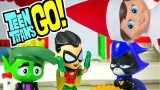 getlinkyoutube.com-TEEN TITANS GO! Elf On The Shelf with Surprise Toys, Santa a Teen Titans Go Toy Video Parody