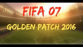 getlinkyoutube.com-FIFA 07 Golden Patch 2016 - Review (PC/HD)