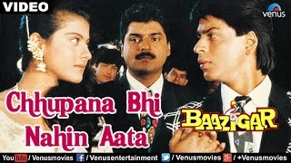 Chhupana Bhi Nahin Aata Full Video Song | Baazigar | Shahrukh Khan, Kajol | Vinod Rathod
