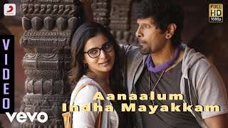 getlinkyoutube.com-10 Endrathukulla - Aanaalum Indha Mayakkam Video | Vikram, Samantha | D. Imman