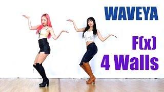 getlinkyoutube.com-WAVEYA F(x) 에프엑스 4walls cover dance