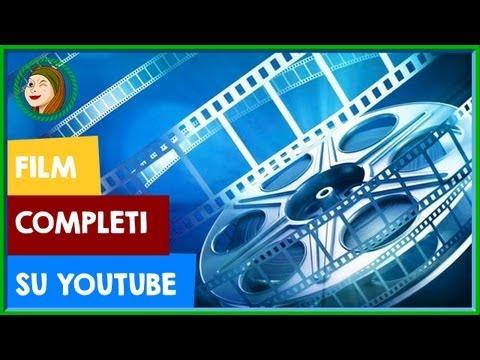 Film completi su YouTube #YouTubeNews