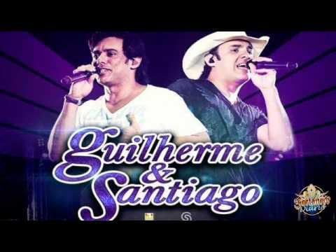 Guilherme e Santiago - Sem Compromisso (Lançamento 2013)