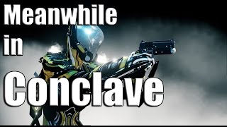 getlinkyoutube.com-Warframe Conclave: Should You Play It?