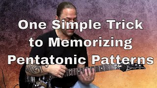 1 Weird Trick to Memorizing Pentatonic Patterns | Steve Stine | Guitar Zoom
